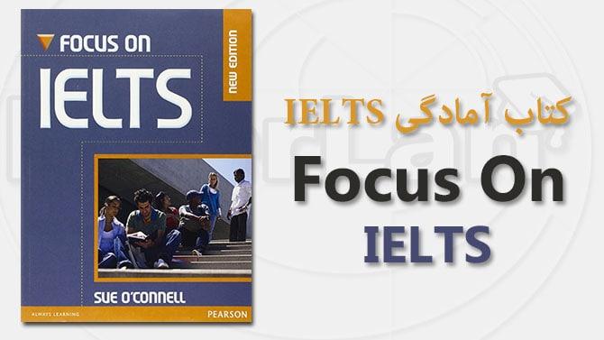 کتاب Focus on IELTS